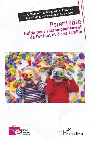 Couverture Parentalité. Guide pour l'accompagnement de l'enfant et de sa famille