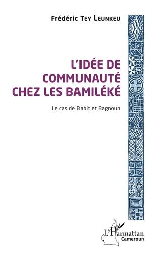Couverture L'idée de communauté chez les Bamiléké