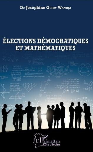 Couverture Elections démocratiques et mathématiques