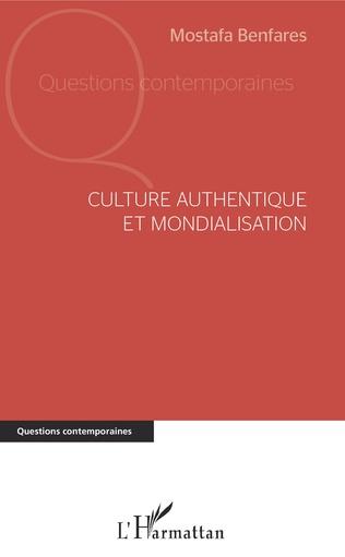 Couverture Culture authentique et mondialisation