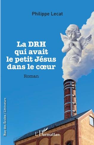 Couverture La DRH qui avait le petit Jésus dans le coeur