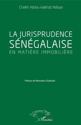 Couverture La jurisprudence sénégalaise en matière immobilière