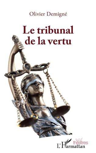 Couverture Le tribunal de la vertu