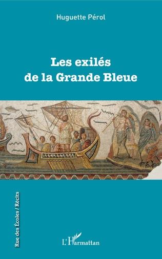 Couverture Les exilés de la Grande Bleue