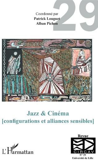 Couverture Jazz & Cinéma (configurations et alliances sensibles)