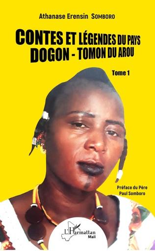 Couverture Contes et légendes du pays Dogon - Tomon Duarou Tome 1
