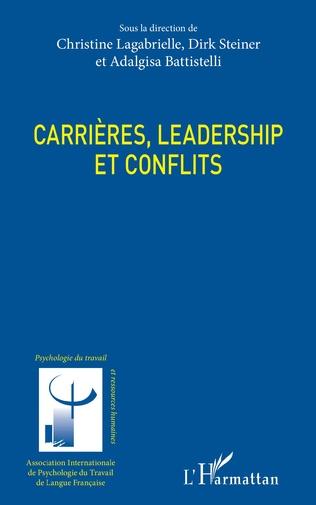 Couverture Carrières, leadership et conflits
