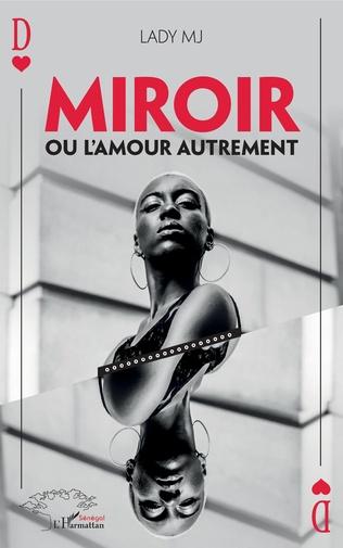 Couverture Miroir ou l'amour autrement