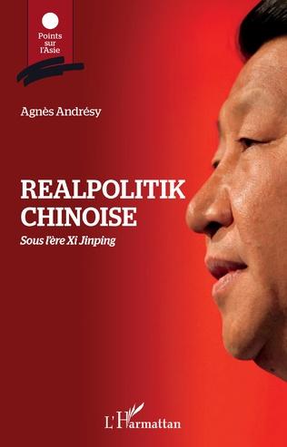 Couverture Realpolitik chinoise