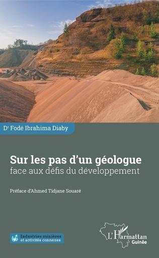 Couverture Sur les pas d'un géologue face aux défis du développement