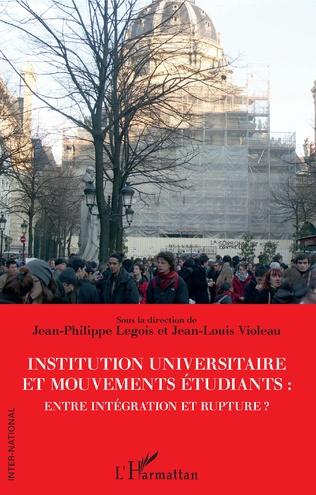 Couverture Institution universitaire et mouvements étudiants : entre intégration et rupture ?