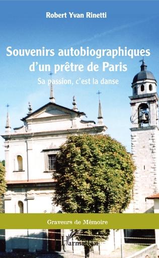 Couverture Souvenirs autobiographiques d'un prêtre de Paris