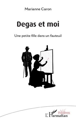 Couverture Degas et moi