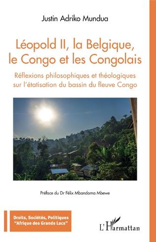 Couverture Léopold II, la Belgique, le Congo et les Congolais