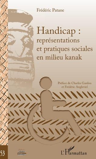Couverture Handicap : représentations et pratiques sociales en milieu kanak