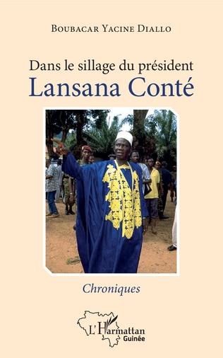 Couverture Dans le sillage du président Lansana Conté