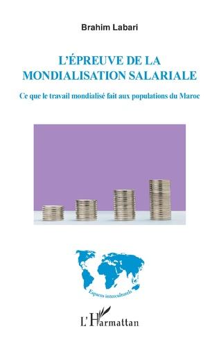 Couverture L'épreuve de la mondialisation salariale