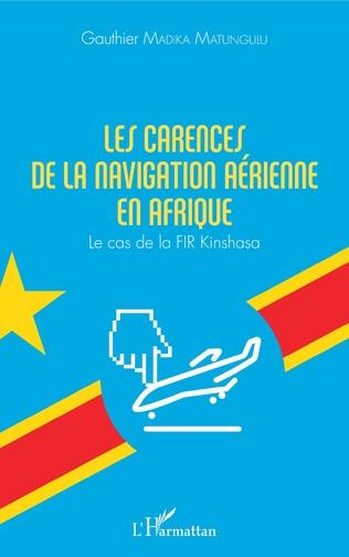 Couverture Les carences de la navigation aérienne en Afrique