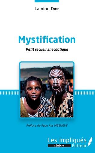 Couverture Mystification. Petit recueil anecdotique