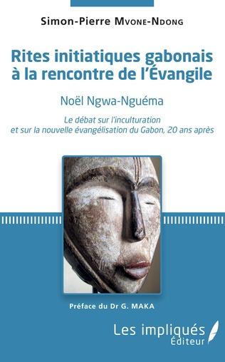 Couverture Rites initiatiques gabonais à la rencontre de l'Evangile