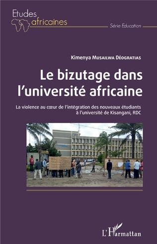 Couverture Le bizutage dans l'université africaine