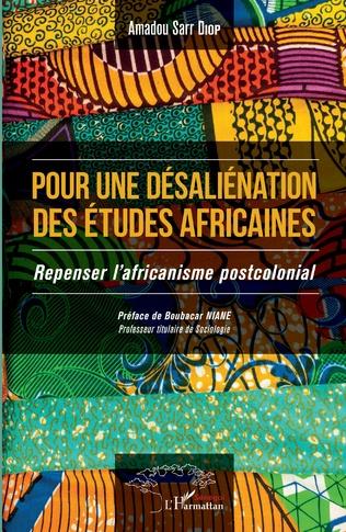 Couverture Pour une désaliénation des études africaines