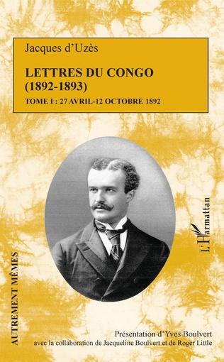 Couverture Lettres du Congo Tome 1 (1892-1893)