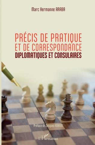 Couverture Précis de pratique et de correspondance diplomatiques et consulaires