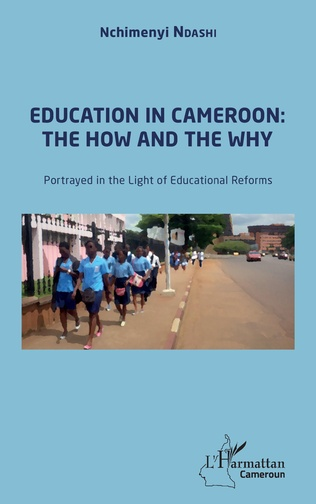 Couverture Education in Cameroon : the How and the Why