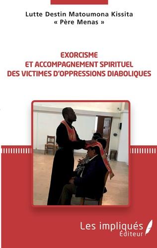 Couverture Exorcisme et accompagnement spirituel des victimes d'oppressions diabloiques