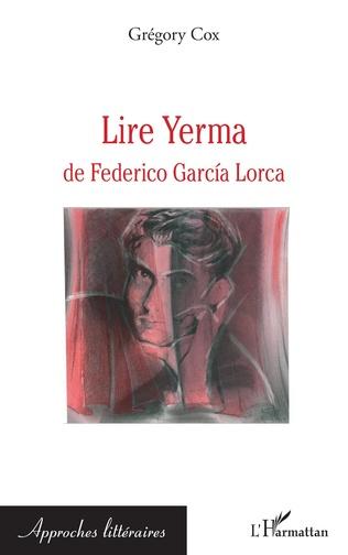 Couverture Lire Yerma de Federico Garcia Lorca