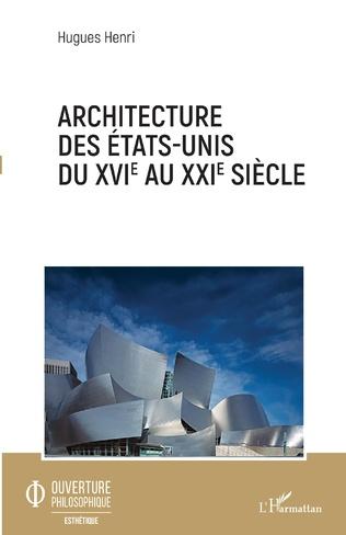 Couverture Architecture des Etats-Unis du XVIe au XXIe siècle