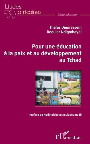 Couverture Pour une éducation à la paix et au développement au Tchad