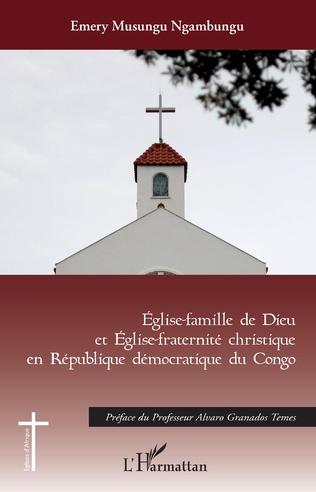 Couverture Eglise-famille de Dieu et Eglise christique en République démocratique du Congo