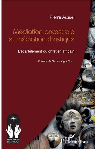 Couverture Médiation ancestrale et médiation christique