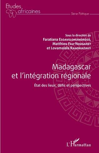 Couverture Madagascar et l'intégration régionale