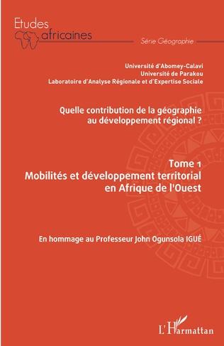 Couverture Quelle contribution de la géographie au développement régional ? Tome 1