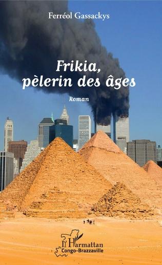 Couverture Frikia, pèlerin des âges
