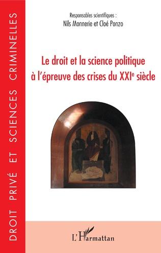 Couverture Le droit et la science politique à l'épreuve des crises du XXIe siècle