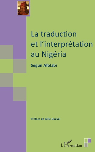 Couverture La traduction et l'interprétation au Nigéria