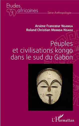 Couverture Peuples et civilisations kongo dans le sud du Gabon