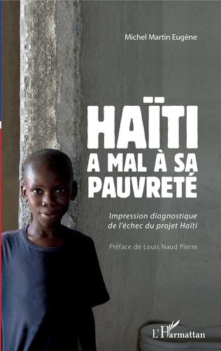 Couverture Haïti a mal à sa pauvreté