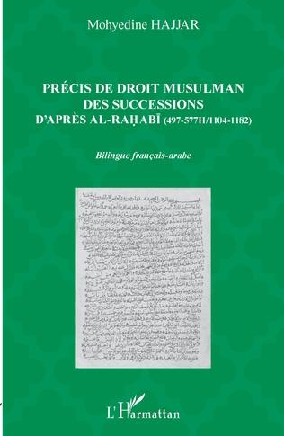 Couverture Précis de droit musulman des successions d'après Ali al-Rahabi