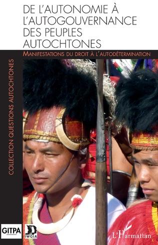 Couverture De l'autonomie à l'autogouvernance des peuples autochtones