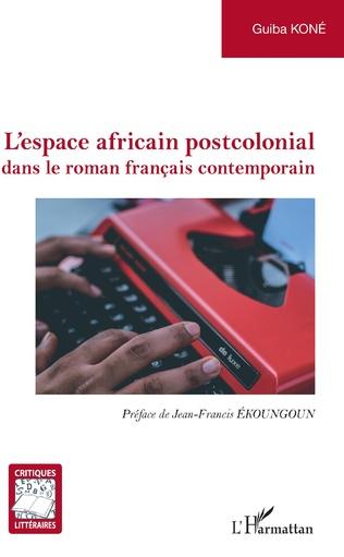 Couverture L'espace africain postcolonial