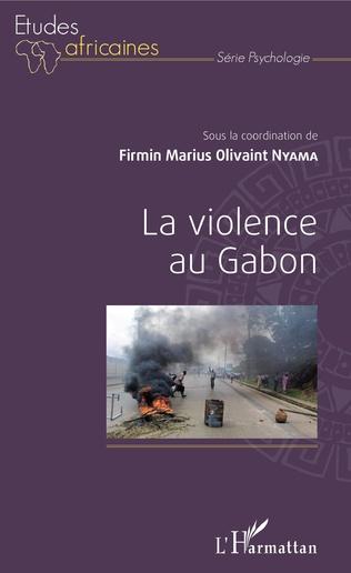 Couverture La violence au Gabon