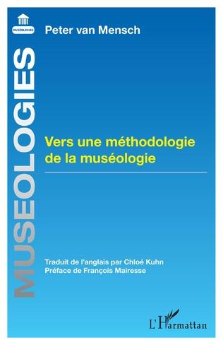 Couverture Vers une méthodologie de la muséologie
