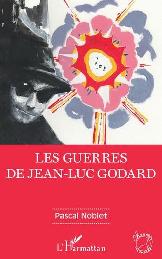 Couverture Les guerres de Jean-Luc Godard