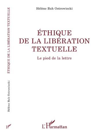 Couverture ÉTHIQUE DE LA LIBÉRATION TEXTUELLE