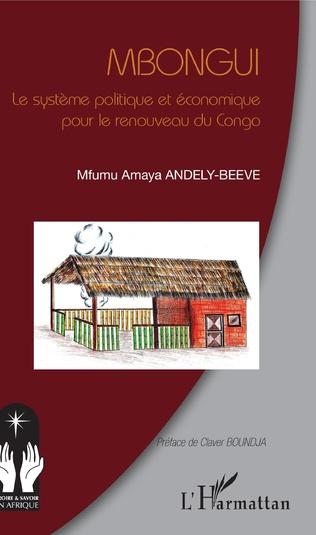 Couverture Mbongui. Le système politique et économique pour le renouveau du Congo